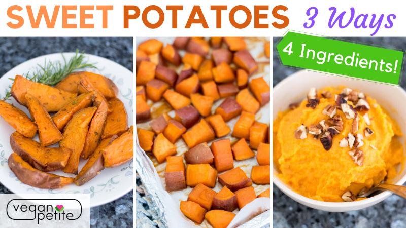 3 easy vegan Sweet Potato recipes